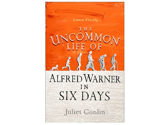 The Uncommon Life of Alfred Warner in Six Days by Juliet Conlin sweepstakes