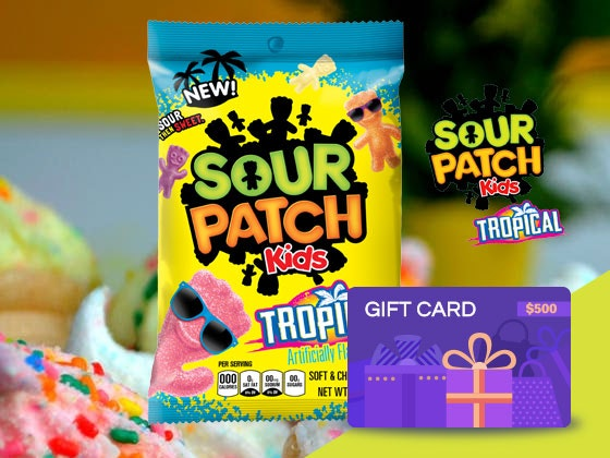 Sour Patch Kids Tropical and $500 Gift Card sweepstakes