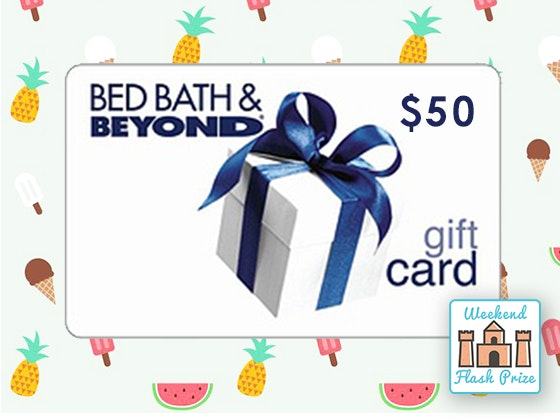 Bedbathbeyond weekend flash giveaway