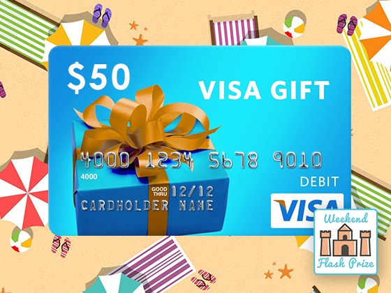 Weekend Flash Prize 8-18: Visa Gift Card sweepstakes