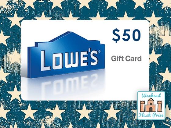 Lowes weekend flash giveaway 1