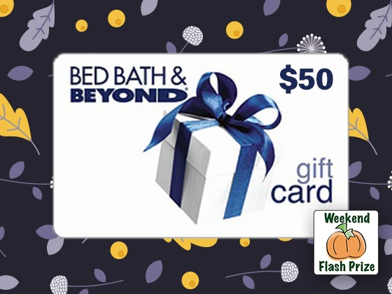 Bedbathandbeyond fall weekend flash giveaway