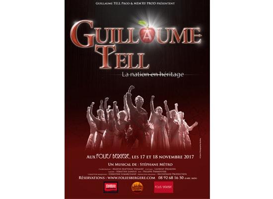 jeu concours 20 lots de 2 places pour le spectacle Guillaume Tell aux Folies Bergère
