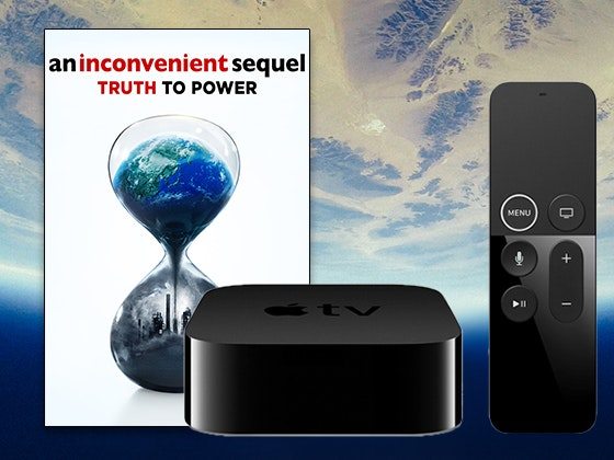 """AN INCONVENIENT SEQUEL: TRUTH TO POWER"" on Digital HD + a 32GB Apple TV 4K sweepstakes"