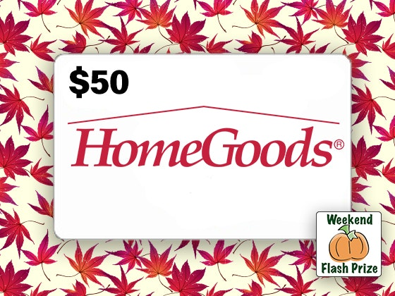 Home goods fall weekend flash giveaway