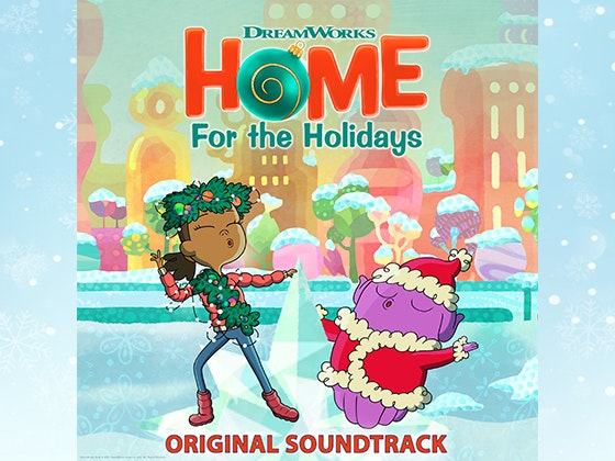 """DreamWorks: HOME For the Holidays"" Soundtrack sweepstakes"