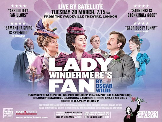 Win tickets to the live broadcast of 'Absolutely Fan-ulous'* Lady Windermere's Fan in cinemas nationwide sweepstakes