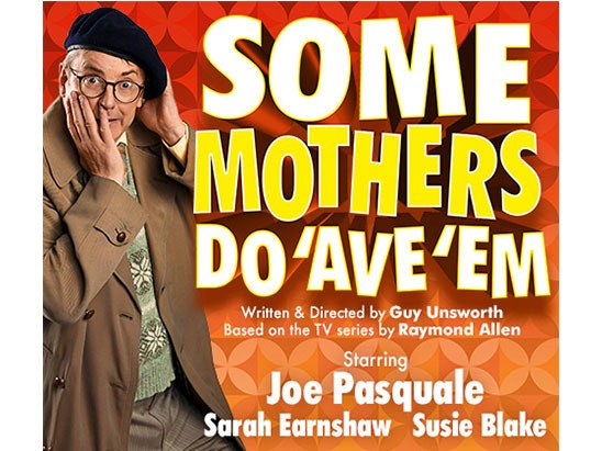 Win tickets to see Joe Pasquale in Some Mothers Do 'Ave 'Em on tour sweepstakes