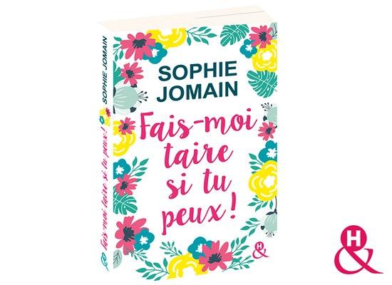 jeu concours 30 exemplaires de « Fais-moi taire si tu peux ! » de Sophie Jomain