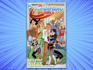 Dc superherogirls date with disaster graphic novel giveaway