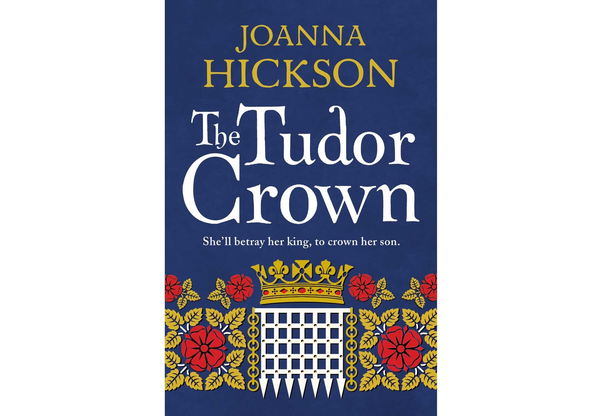 THE TUDOR CROWN BY JOANNA HICKSON  sweepstakes