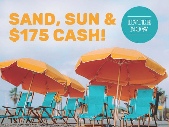 $175 Cash Prize June - July 2018 sweepstakes