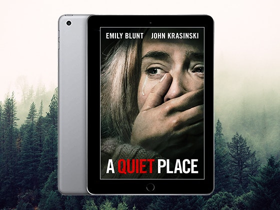 """A Quiet Place"" on Digital HD + a 32GB Wifi iPad sweepstakes"
