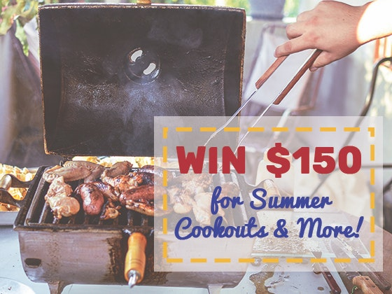 $150 Cash Prize July - August 2018 sweepstakes