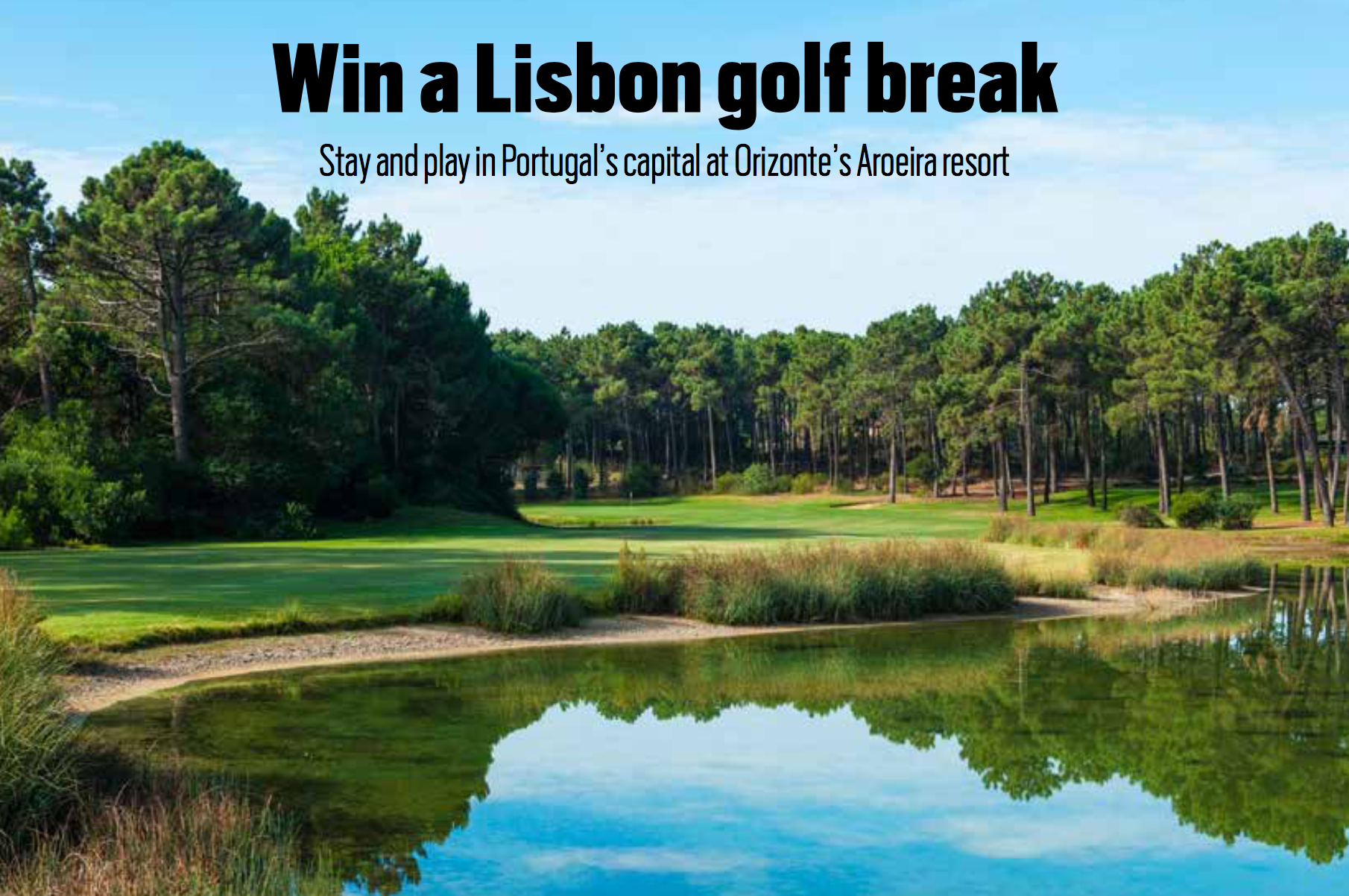 Win A Lisbon Golf Break sweepstakes