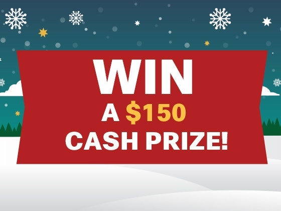 $150 Cash Prize Nov/Dec 2018 sweepstakes