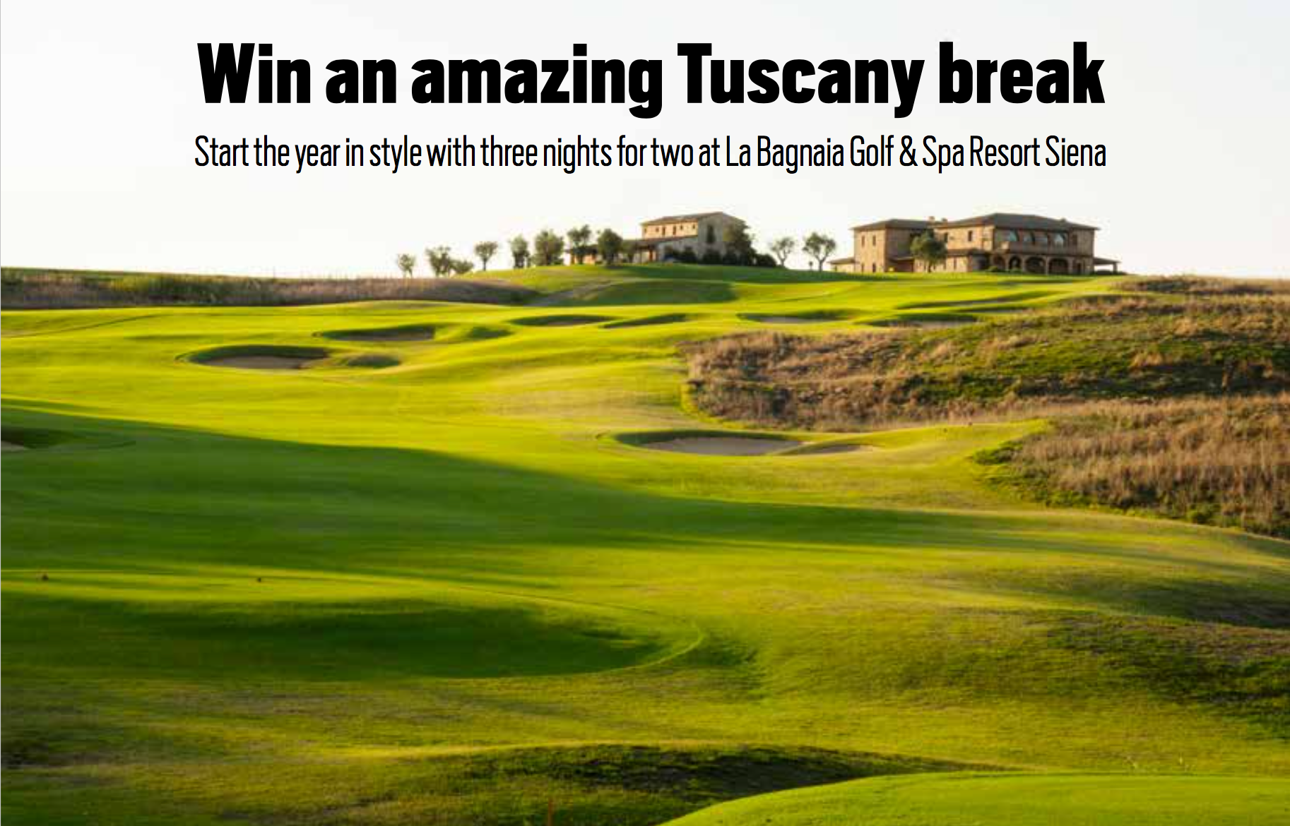 WIN an amazing Tuscany breakW sweepstakes