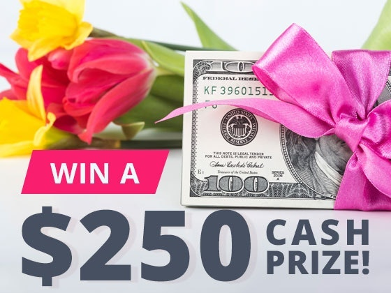 $250 Cash Prize March 2019 sweepstakes