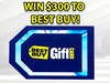 $300 Best Buy Gift Card  sweepstakes