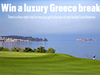 WIN A LUXURY GREECE BREAK sweepstakes