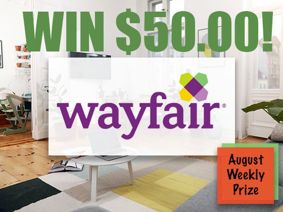 Weekly Prize - Wayfair sweepstakes