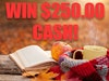 $250 Cash Prize August 2019 sweepstakes