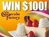 $100 The Cheesecake Factory Gift Card - September 2019 sweepstakes
