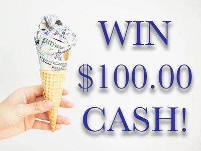 $100 Cash Prize October 2019 sweepstakes