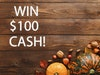 $100 Cash! sweepstakes