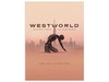 Westworld: Third Season: The New World sweepstakes