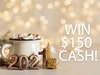 Win $150 Cash!  sweepstakes