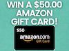 $50.00 Amazon Gift Card sweepstakes