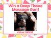 Deep Tissue Massage Gun!  sweepstakes