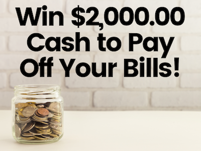 $2,000.00 Cash to Pay Off Your Bills sweepstakes