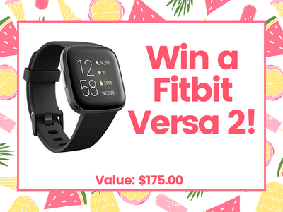 Fitbit Versa 2! sweepstakes