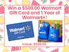 $500.00 Walmart Gift Card and 1 Year of Walmart+ sweepstakes