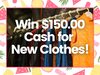 $150.00 Cash for New Clothes! sweepstakes