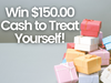$150.00 Cash sweepstakes