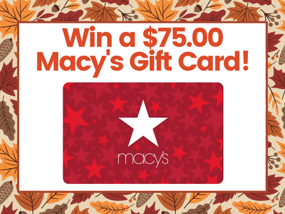 $75.00 Macy's Gift Card! sweepstakes