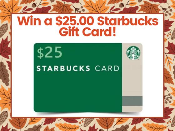 $25.00 Starbucks Gift Card!  sweepstakes